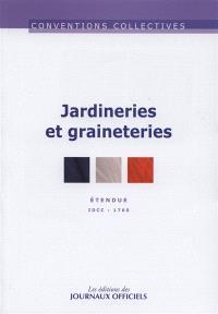 Jardineries et graineteries : convention collective nationale du 3 décembre 1993 (étendue par arrêté du 6 juillet 1994) : IDCC 1760