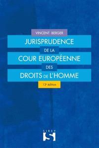 Jurisprudence de la Cour européenne des droits de l'homme