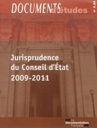 Jurisprudence du Conseil d'Etat, 2009-2011