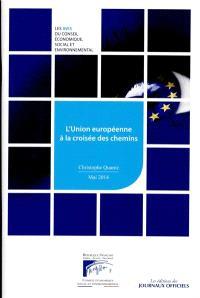 L'Union européenne à la croisée des chemins : mandature 2010-2015, séance du 13 mai 2014