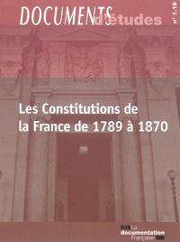 Les Constitutions de la France de 1789 à 1870