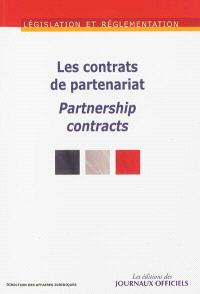 Les contrats de partenariat = Partnership contracts
