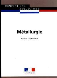 Métallurgie : accords nationaux : juillet 2015