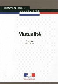 Mutualité : convention collective nationale du 31 janvier 2000 (étendue par arrêté du 17 août 2001) : IDCC 2128