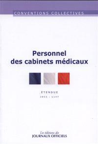 Personnel des cabinets médicaux : convention collective nationale du 14 octobre 1981 étendue par arrêté du 15 janvier 1982