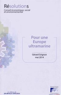 Pour une Europe ultramarine : mandature 2010-2015, séance du 13 mai 2014