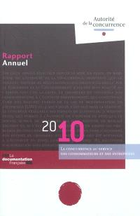 Rapport annuel 2010 : la concurrence au service des consommateurs et des entreprises