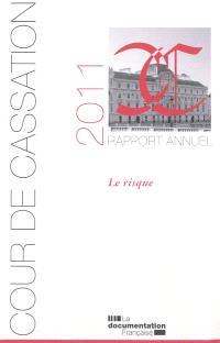 Rapport annuel 2011 : le risque