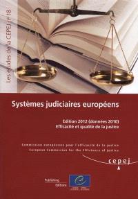 Systèmes judiciaires européens : édition 2012 (données 2010) : efficacité et qualité de la justice
