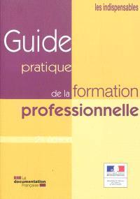 Guide pratique de la formation professionnelle