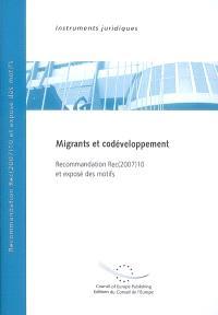 Migrants et codéveloppement : recommandation Rec(2007)10 adoptée par le Comité des ministres du Conseil de l'Europe le 12 juillet 2007 et exposé des motifs