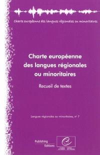 Charte européenne des langues régionales ou minoritaires : recueil de textes
