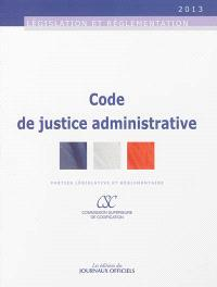 Code de justice administrative : parties législative et réglementaire