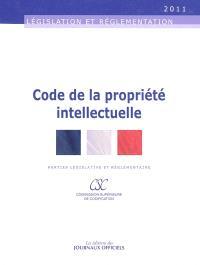 Code de la propriété intellectuelle : parties législative et réglementaire