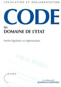 Code du domaine de l'Etat : parties législative et réglementaire