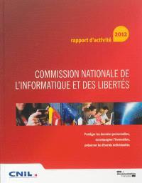 Commission nationale de l'informatique et des libertés : 33e Rapport d'activité 2012