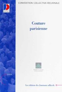Couture parisienne : convention collective régionale du 10 juillet 1961 (étendue par arrêté du 29 novembre 1982)