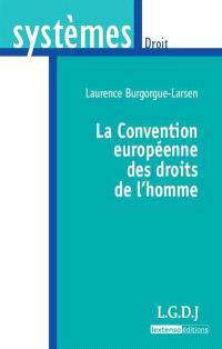 La convention européenne des droits de l'homme