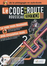 Le code Rousseau de la route moto : le code moto Rousseau + DVD Circulation moto