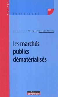 Les marchés publics dématérialisés