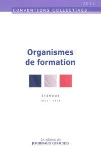 Organismes de formation : convention collective nationale du 10 juin 1988 (étendue par arrêté du 16 mars 1989) : IDC 1516