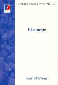 Plasturgie, anciennement transformation des matières plastiques : convention collective nationale du 1er juillet 1960 (étendue par arrêté du 14 mai 1962)