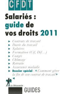 Salariés : guide de vos droits 2011