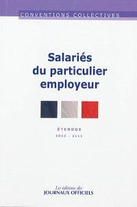 Salariés du particulier employeur : conventions collectives étendues IDCC 2111