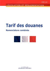 Tarif des douanes : nomenclature combinée