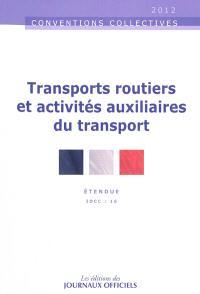 Transports routiers et activités auxiliaires du transport : étendue IDCC 16