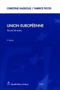 Union européenne, Communauté européenne : recueil de textes
