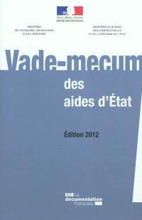 Vade-mecum des aides d'Etat : édition 2012