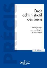 Droit administratif des biens : domaine public et privé, travaux et ouvrages publics, expropriation