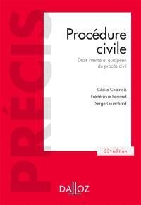 Procédure civile : droit interne et européen du procès civil