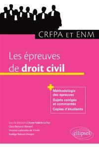 Les épreuves de droit civil : CRFPA et ENM