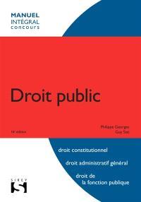 Droit public : droit constitutionnel, droit administratif général, droit de la fonction publique