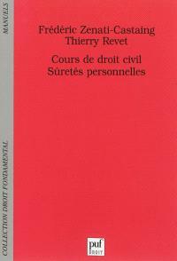 Cours de droit civil : sûretés personnelles : supplément aux obligations