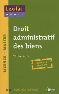 Droit administratif des biens, licence-master : en fiches pratiques