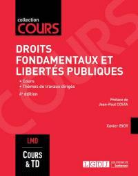 Droits fondamentaux et libertés publiques : cours, thèmes de travaux dirigés : LMD