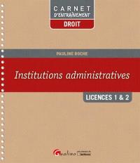 Institutions administratives : licences 1 & 2