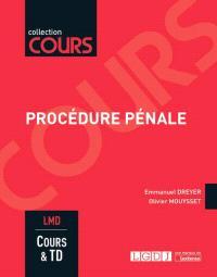Procédure pénale : LMD : cours & TD