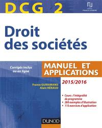 Droit des sociétés, DCG 2 : manuel et applications : 2015-2016
