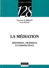 La médiation : définition, pratiques et perspectives