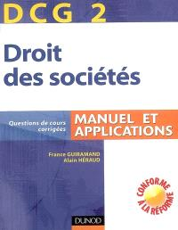 DCG 2, droit des sociétés : manuel et applications, questions de cours corrigées