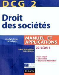 DCG 2, droit des sociétés 2010-2011 : manuel et applications
