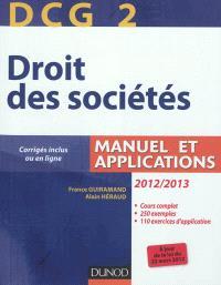 DCG 2, droit des sociétés 2012-2013 : manuel et applications, corrigés inclus ou en ligne
