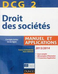 DCG 2, droit des sociétés 2013-2014 : manuel et applications