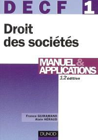 DECF 1, droit des sociétés, des autres groupements et des entreprises en difficulté : manuel & applications