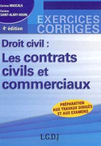 Droit civil : les contrats civils et commerciaux : préparation aux travaux dirigés et aux examens