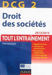 Droit des sociétés, DCG 2 : tout l'entraînement : 2013-2014